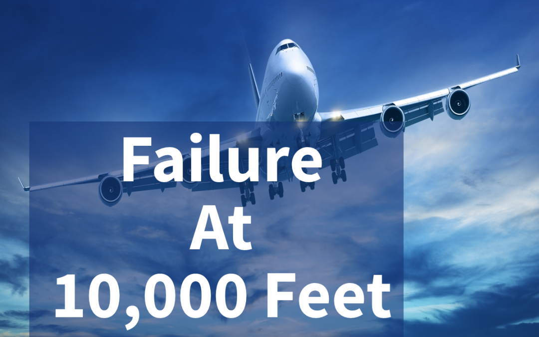 "Failure at 10,000 Feet Meets An ""Always On"" World"