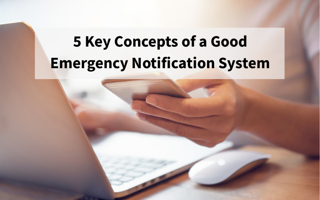 5 Key Components of a Good Emergency Notification System
