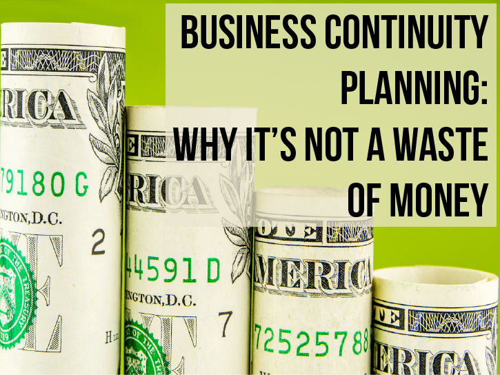 The ROI of Business Continuity: There Is Such a Thing
