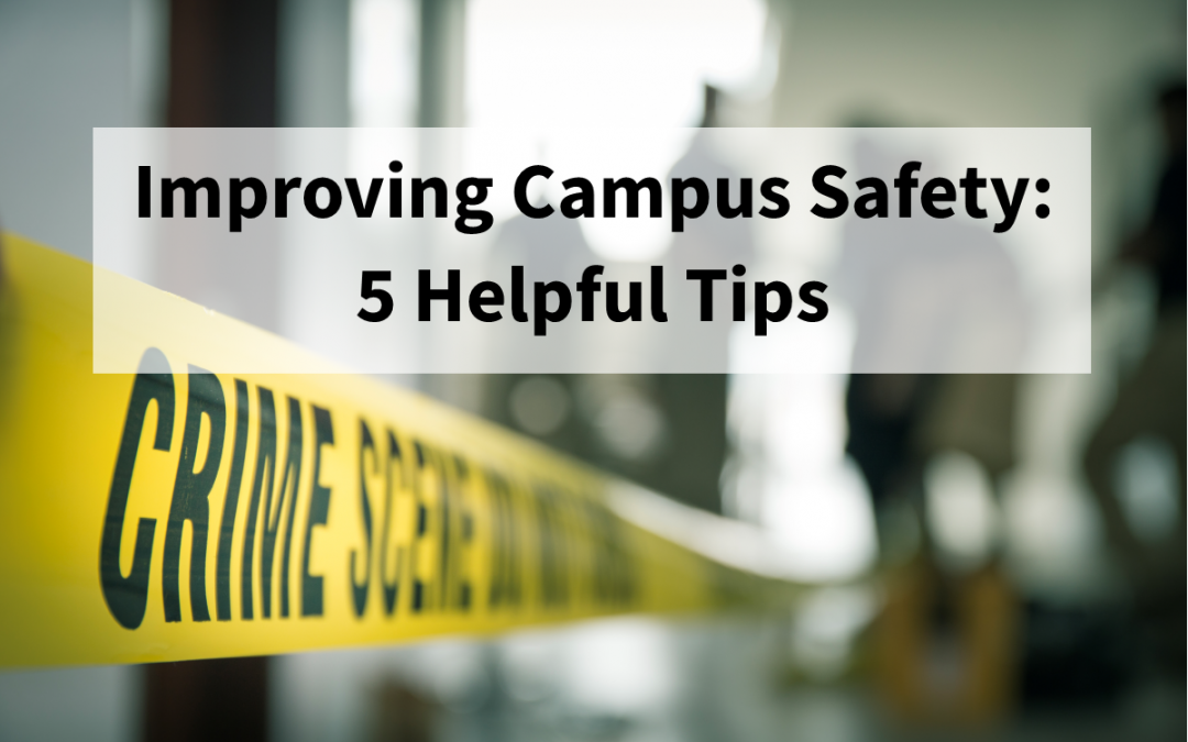 5 Tips to Improve Campus Safety