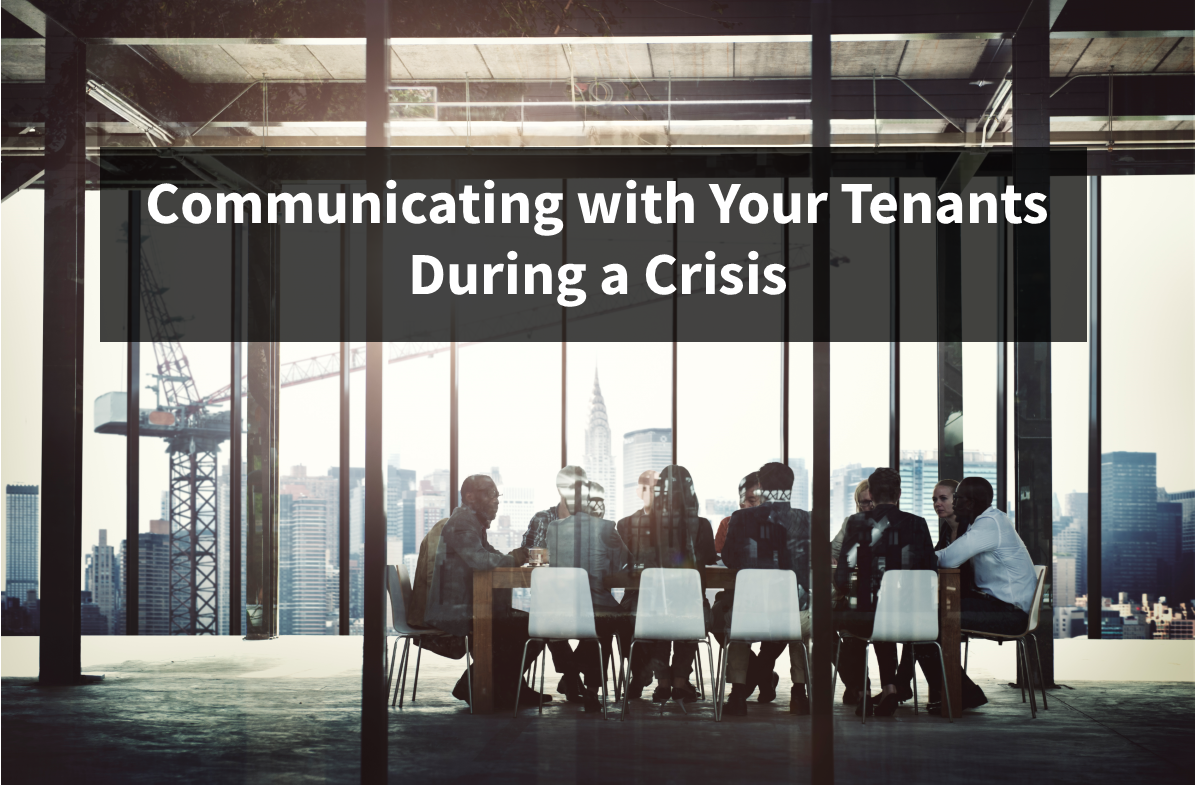 Communicating with Your Tenants During a Crisis