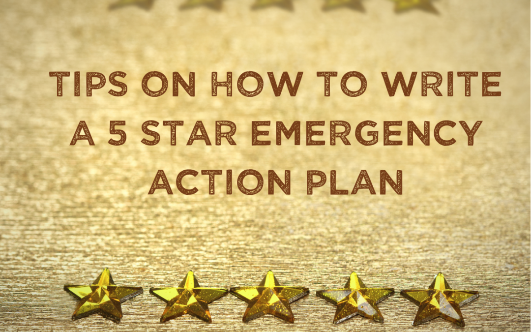 Building a 5 Star Emergency Action Plan