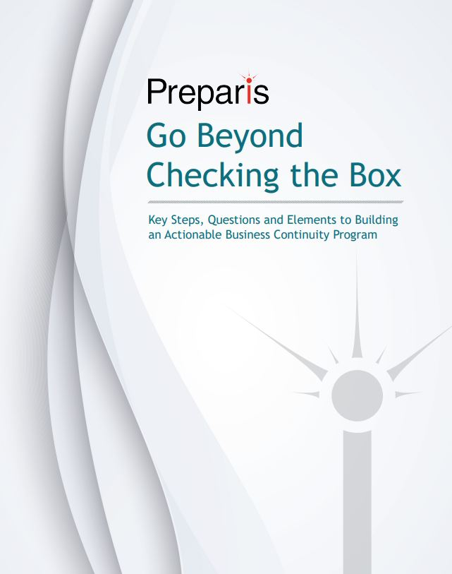 Go Beyond Checking the Box - Key Steps, Questions & Elements to Building an Actionable Business Continuity Program