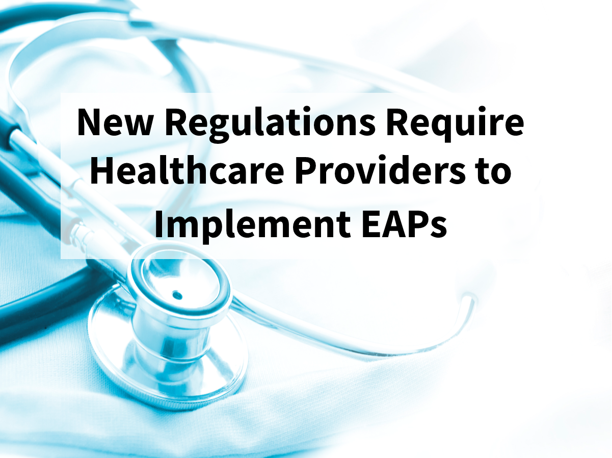 Healthcare Providers Required to Implement Emergency Action Plans
