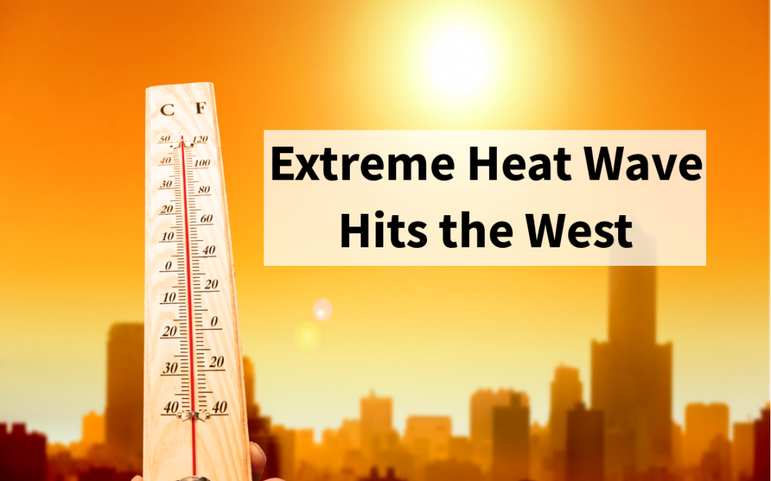 Excessive Heat Wave Hits the West