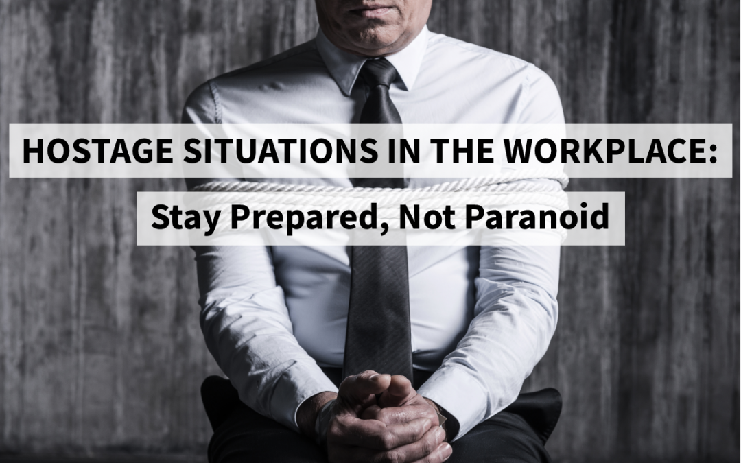 Learning How to Prepare For and Respond to a Hostage Situation in the Workplace