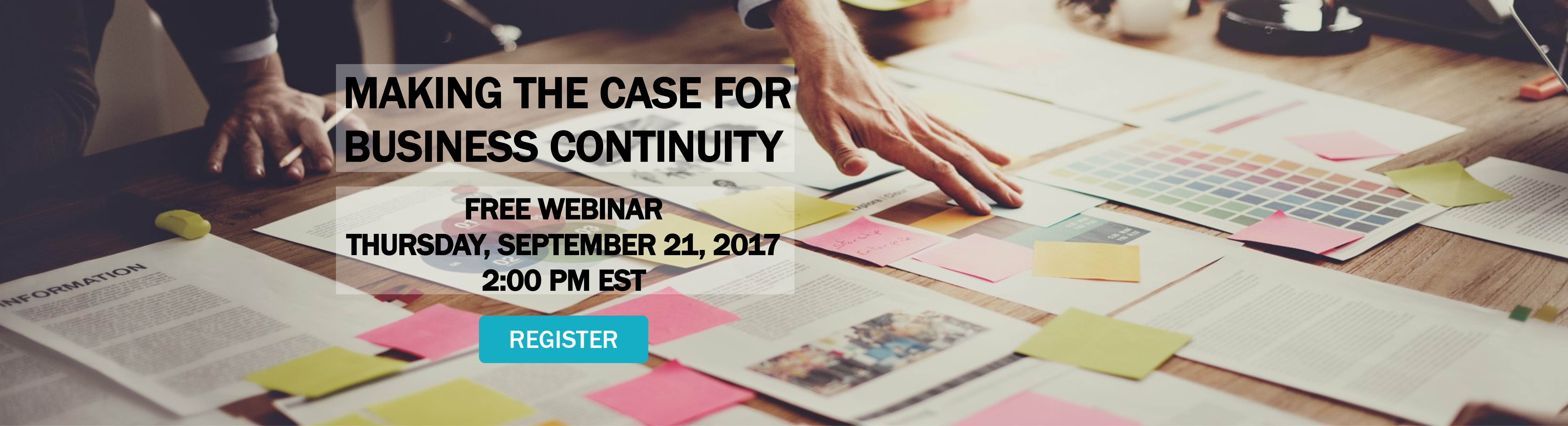 Making-the-Case-for-Business-Continuity-Webinar-Hero-Image-1