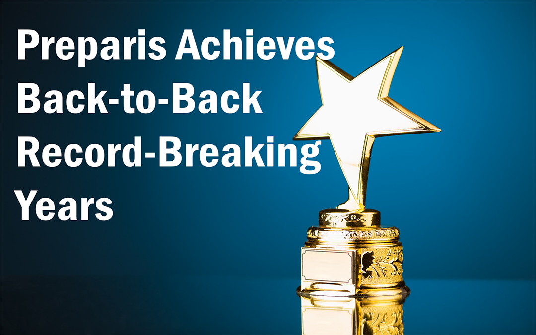 Preparis Achieves Back-to-Back Record-Breaking Years