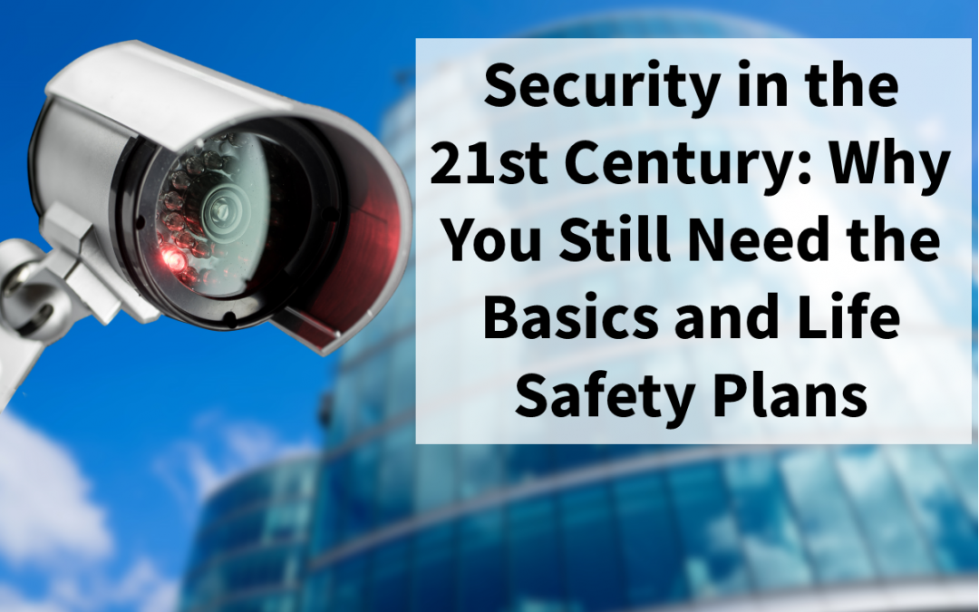 Security in the 21st Century: Why You Still Need the Basics
