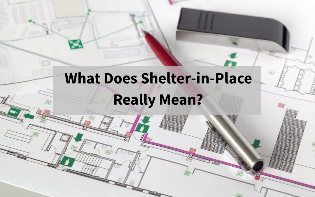 What Does Shelter in Place Really Mean?