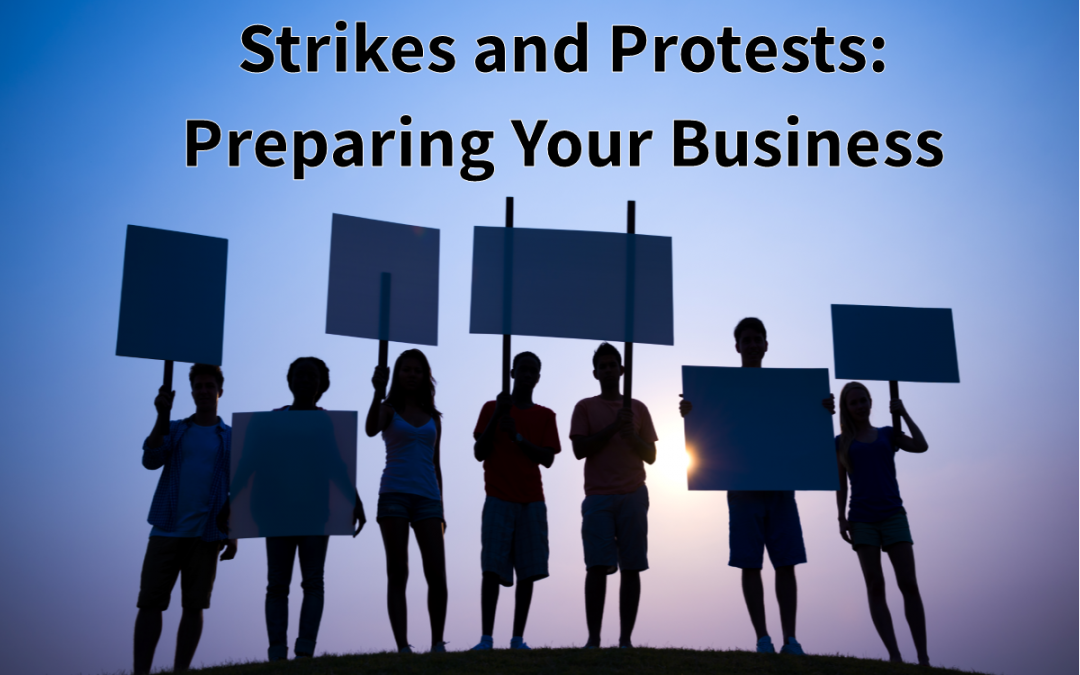 Strikes and Protests: What This Means for Your Business