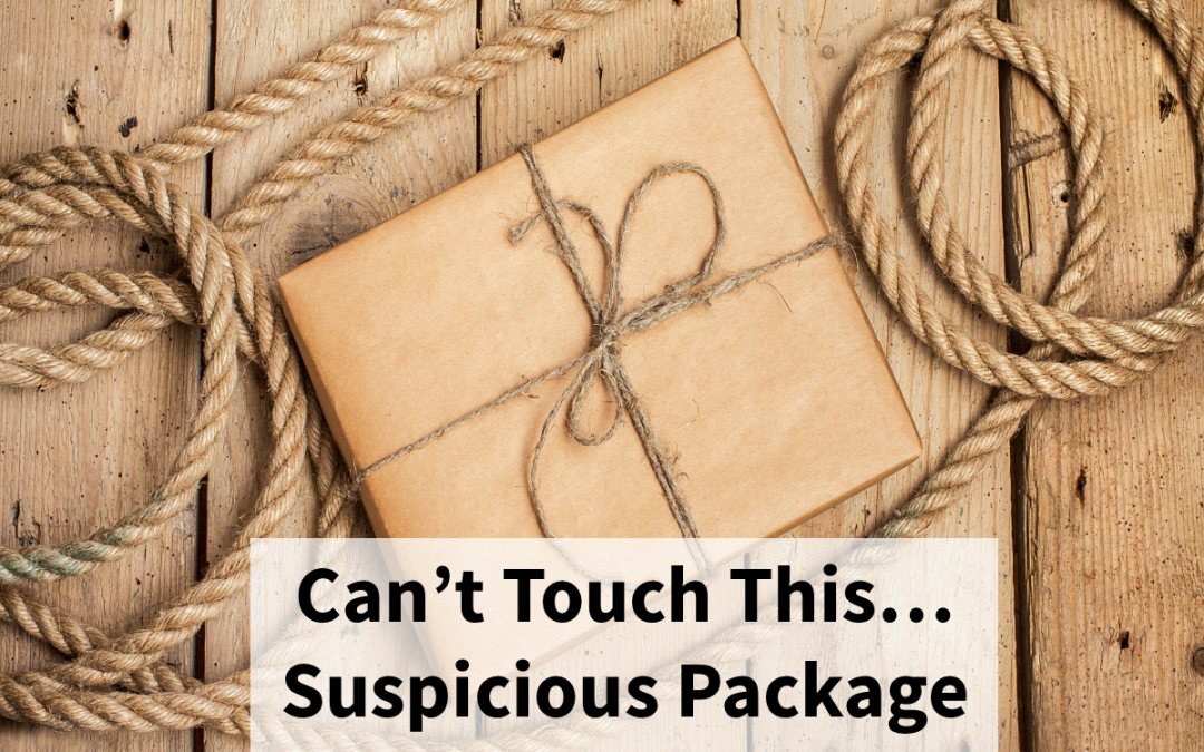 Identifying and Handling a Suspicious Package