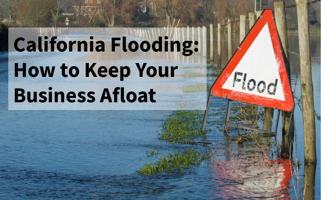 The Drought is Over: California Faces Flooding Crisis