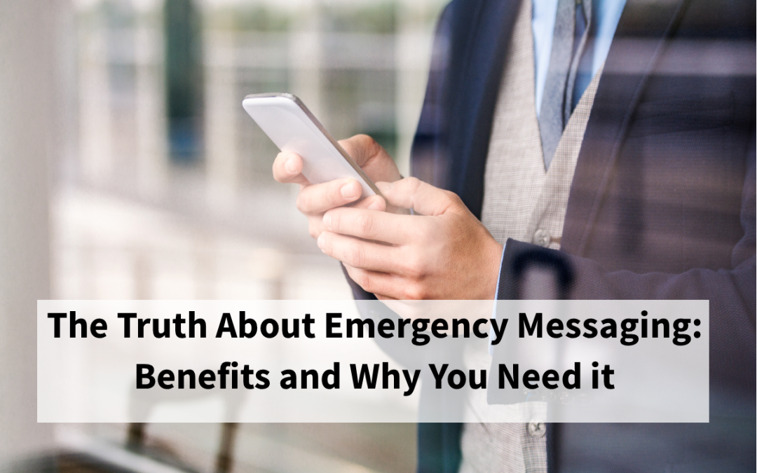 The Truth About Emergency Messaging