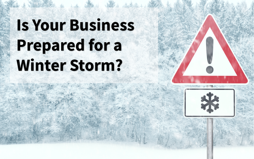 Preparing Your Company for Winter Storms