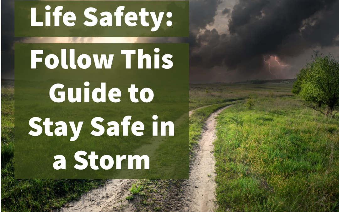 Ensuring Life Safety in the Midst of a Storm