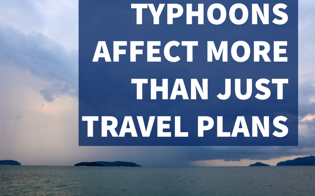 Typhoon Soudelor Can Affect More than Your Business Travel Plans